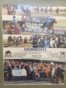 Goldencents' win in the million dollar Delta Downs Jackpot of 2012!